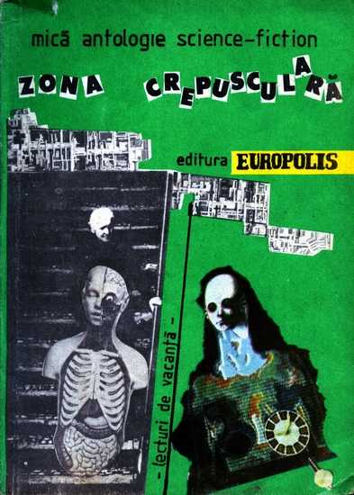 Zona crepusculară - Mică antologie Science Fiction