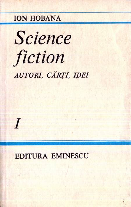 Ion Hobana - Science fiction - Autori, cărți, idei