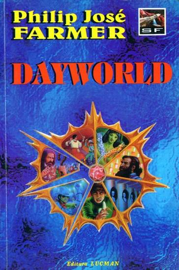 Philip Jose Farmer - Dayworld