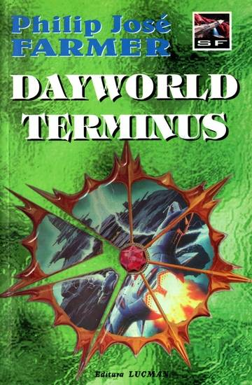 Philip Jose Farmer - Dayworld Terminus