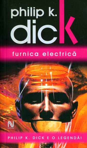 Philip K. Dick - Furnica electrică