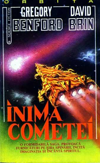 Gregory Benford, David Brin - Inima cometei
