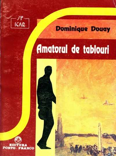 Dominique Douay - Amatorul de tablouri